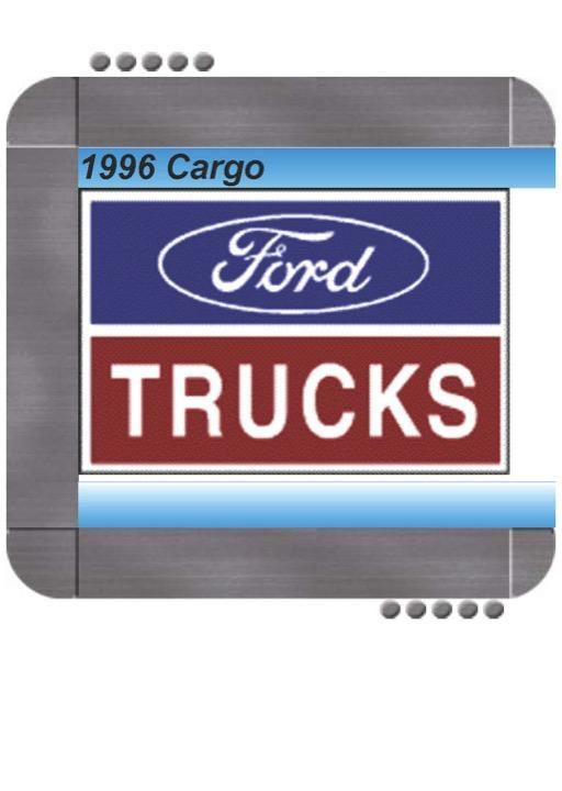 Ford Cargo 1996 Repair Service Manual
