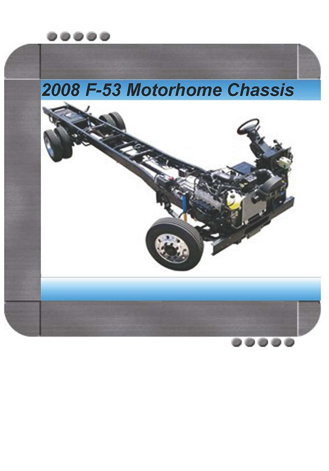 Ford F53 Recreational Stripped Chassis 2008 Repair Service